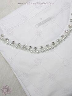 DIY: Camiseta con perlas | Bordado fácil – Nocturno Design Blog Swarovski, Couture Embroidery, Beaded Collar, Design Blog, Designer Dresses, Crochet Patterns, Beads, Sewing, My Style