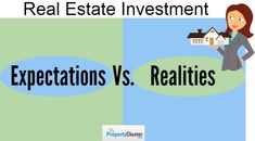 Many people think that investing in real estate will make them rich in one night, but it's not like that, there are many important facts one must know.