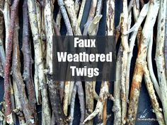 How to make faux weathered twigs for crafty Fall projects via Stow&TellU