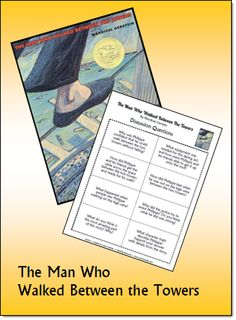 Free Discussion Questions to go with The Man Who Walked Between the Towers - Blog post on Corkboard Connections includes several freebies and suggestions for discussing 9/11 with your students.