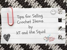 I get a lot of people asking for tips on how to sell their crochet items. I asked around and came up with a few popular topics to give you my opinion on.