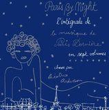 Paris By Night: L'Intégrale De La Musique De Paris Dernière In Sept Volumes [CD]