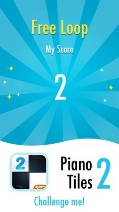 I gained 0 Star in Free Loop of Piano Tiles 2. Who can beat me?->http://s.p2.cmcm.com/transfer.html