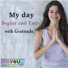 Set a routine to begin and end your day with gratitude. Raise your vibration by just listing in your mind at least 10 things for which you are grateful for today. That simple list will bring you a sense of joy and happiness and put you in the vibration to receive your manifestations.  #shiftmyvibe #affirmation #lawofattraction
