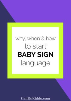 Why, When, and How to Start Baby Sign Language