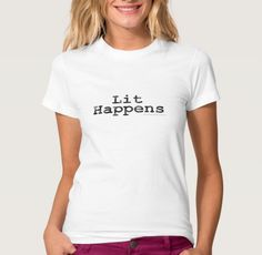Top gifts for book lovers: Lit Happens T-shirt