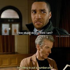 Series 8 Episode 6: too funny The Caretaker   Do you prefer Capaldi as The Doctor in s8 or s9? Have a great Tuesday! X - The Doctor: Listen Im sorry but theres going to be no trip today. Im sorry Ive got to do a thing. It might take awhile. Clara: What thing? The Doctor: Just a thing. Clara: Youre being mysterious. And do you know what that means? The Doctor: Im a man of mystery. Clara: It means that you are a very clever man making the mistake common to very clever people of assuming that…