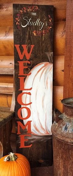 Fall welcome sign, pumpkin sign, farmhouse fall decor, wood fall sign, welcome sign