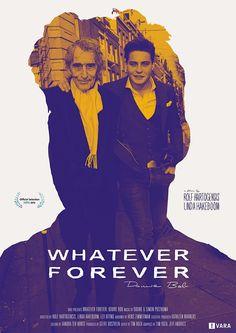 Movie poster graphic design & artwork for Whatever Forever   Douwe Bob