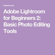 Adobe Lightroom for Beginners Basic Photo Editing Tools photographyeditin. Photography Classes, Photography Editing, Food Photography, Photoshop, Lightroom Tutorial, Lightroom 4, Photo Editing Tools, Photo Equipment, Helpful Hints