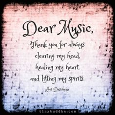 Dear Music, Thank You For Always Clearing My Head, Healing My Heart And Lifting My Spirits life quotes quotes music quote heart life music quotes spirit life quotes and sayings Music Is My Escape, Music Is Life, My Music, Music Stuff, Music Heart, Inspirational Music, Sara Bareilles, Music Therapy, The Words