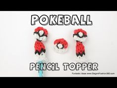 Rainbow Loom POKEBALL Pencil Topper. Designed and loomed by Elegant Fashion 360. Click photo for YouTube tutorial. 06/18/14.