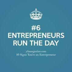 Entrepreneurs run the day. #smallbiz #startups @yfsmagazine