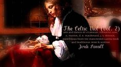 The Celtic Viol (Vol. 2) /  Treble Viol & Lyra Viol, Airs and dances / J...