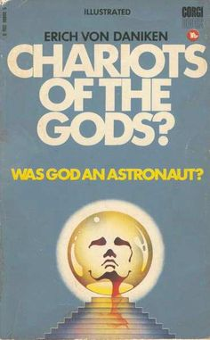 Chariots of the Gods?  Was God an Astronaut?  by Erich Von Daniken    Imagery: Oh look, a PYRAMID! This book is the Alien Gospel deception. It preaches the Ancient Aliens theory that humanity was seeded here through panspermia. It is a gospel being taught in many books, movies, and television shows to deceive people into believing the lie. Daniken is a regular on the History Channel's Ancient Aliens show which is a grossly inaccurate portrayal of history and artifacts. See AA Debunked on…
