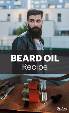 Natural Beard Oil for Men #DIY