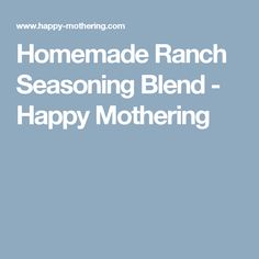 Homemade Ranch Seasoning Blend - Happy Mothering