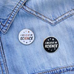 I Believe in Science hard enamel pin. Choose between white with glitter or black- both are gold metal. Show your appreciation for research, facts, and evidence in your pin game!  20% of all sales of this pin will be donated to Girls Who Code (find out more about this nonprofit here: https://girlswhocode.com)  •Hard enamel pin •gold metal •Rubber back • 1 wide •©Illustrated by Lisa Berg (thats me!)  All pins ship in a bubble mailer made from 100% recycled material  ——————————————————...