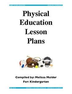 Physical Education Lessons for Pre-K through 2nd Grade