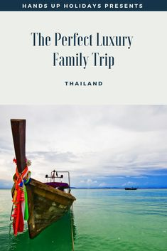 "The Perfect Luxury Family Trip: Thailand. Thailand, ""The Land of Smiles""  is a justifiably popular destination with many great spots to visit for the perfect luxury family trip,"