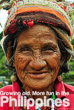 Growing old. More fun in the Philippines