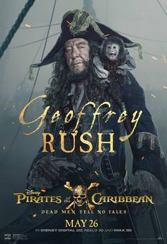 Pirates of the Caribbean: Dead Men Tell No Tales - Geoffrey Rush as Captain Barbossa