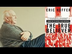 "Discussing Eric Hoffer's ""The True Believer"" - Part 1 (TPS)"