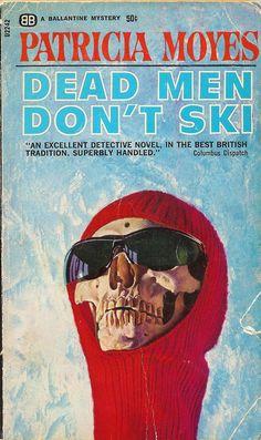 Dead Men Don't Ski, by Patricia Moyes
