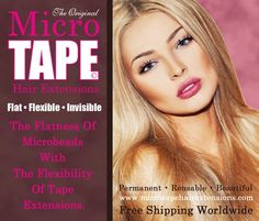 Newest & Most Exciting Type of Hair Extensions!! MicroTape!!!