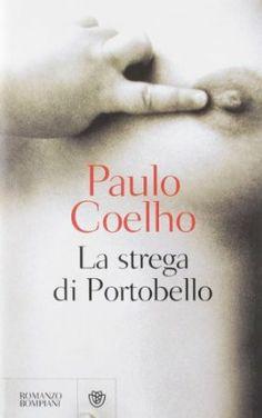 La strega di Portobello - Paulo Coelho