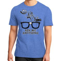Ask Me Anything Design District T-Shirt With 9 Available Color by Gordon Wear.
