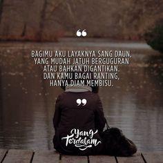 Sebagaimanapun aku mencinta, ranting tak akan bergeming.  Kiriman dari @alifahcn  #berbagirasa  #yangterdalam  #quote  #poetry  #poet #poem