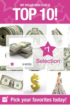 Top 10 Most Popular Selections - my dolar sign li'st $  #FR96028 #dollar #bills Dollar Bills, Most Popular, Nice Tops, Your Favorite, The Selection, Playing Cards, Signs, Reading, Books
