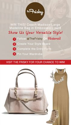 Win a Coach Madison Large Madeline bag by pinning the wardrobe you d wear  with it! 56822f34b8684