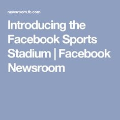 Helping people share faster and more easily with all the groups in their life. Sports Stadium, About Facebook, Helping People, App, Apps