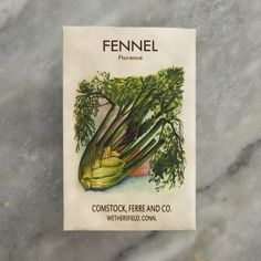 fennel please.