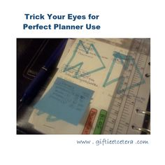 Giftie Etcetera: Trick Your Eyes for Perfect Planner Use