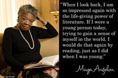 Maya Angelou - the life-giving power of literature