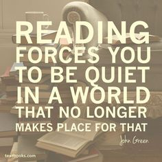 A little quiet time wisdom - and - from 📚 . Wednesday Wisdom, John Green, Quotable Quotes, Bibliophile, Bookstagram, Picture Quotes, Reading, Words, Reading Books