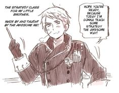 I want Prussia to be my teacher