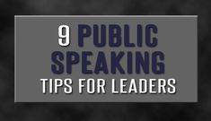 """""""9 Public Speaking Tips for Leaders"""" by Brad Bridges. If you speak to audiences regularly you know the time it takes to prepare. Tips to help you deliver your message. #publicspeaking"""