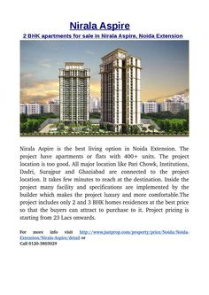 2 bhk apartments for sale in nirala aspire, noida extension-Nirala Aspire  is the best living option in Noida Extension. The project have apartments or flats with 400+ units.For more info visit http://www.justprop.com/property/price/Noida/Noida-Extension/Nirala-Aspire/detail  or call  0120-3803029