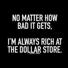 Dollar, dollar, bills y'all