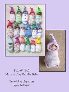 Clay Bundled Babies Tutorial by Joyce Geleynse | May Tutorial of the Month