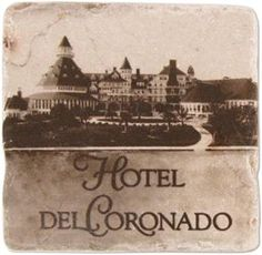 "The Hotel Del Coronado marble coaster reminds me of how much I like ""The Del"". marbl coaster, hotel del"