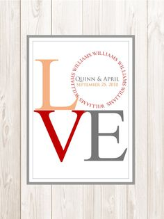 Custom Couple's Print - LOVE sign - Wedding Date - 8.5 x 11 Personalized Couple Gifts, Personalized T Shirts, Peach Blossoms, Love Signs, Wedding Signs, Craft Ideas, Symbols, Letters, Couples