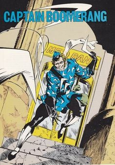 Captain Boomerang by Geof Isherwood Deadshot, Deathstroke, Dc Comics, Oh Captain My Captain, Captain Boomerang, Comic Villains, Comic Book Covers, Comic Books, Dc Characters