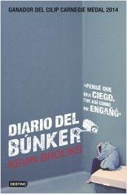 Diari del búnquer / Kevin Brooks. Destino, 2015