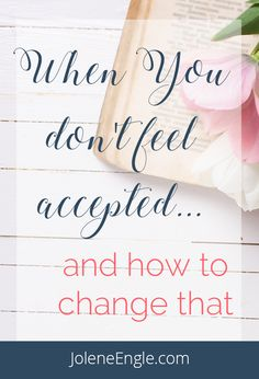 When you don't feel accepted.and how to change that - Jolene Engle Faith Scripture, Faith Prayer, Faith In God, Bible, Christian Women, Christian Faith, Christian Living, Feeling Inadequate, Identity In Christ