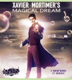 XAVIER MORTIMER'S MAGICAL DREAM @ PLANET HOLLYWOOD